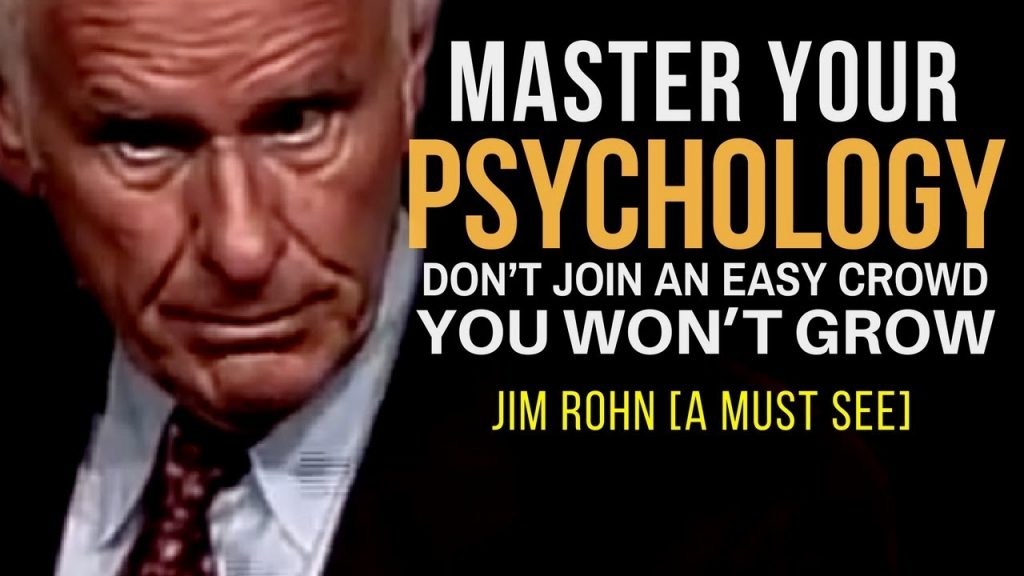 Jim Rohn: How to Master Your Psychology (law of attraction)