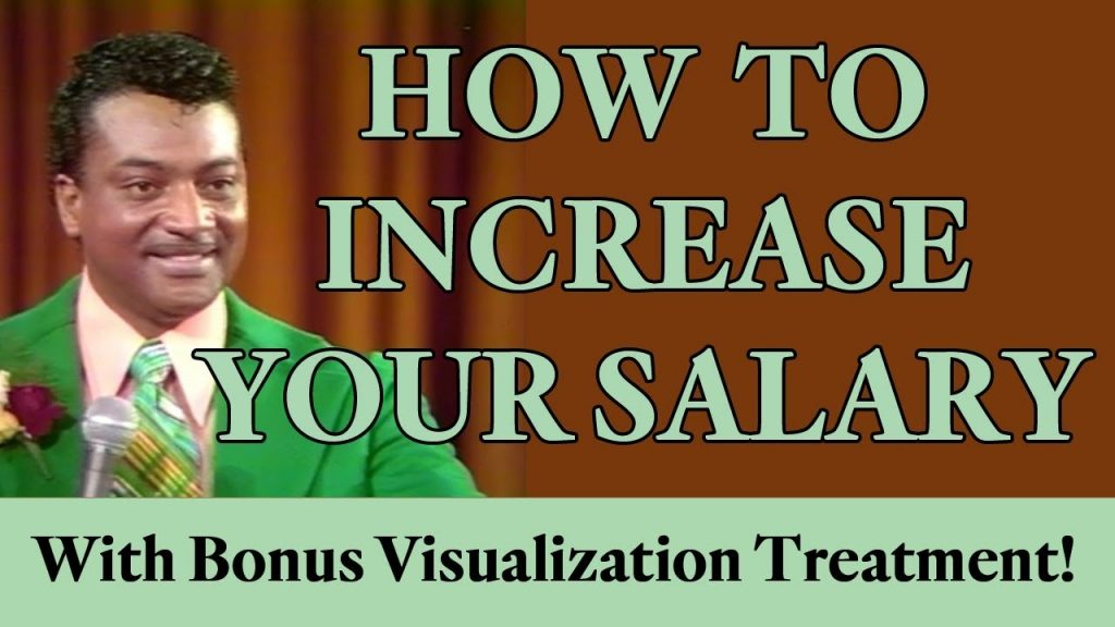 How to Increase Your Salary – with Bonus Visualization Treatment (Law of Attraction)