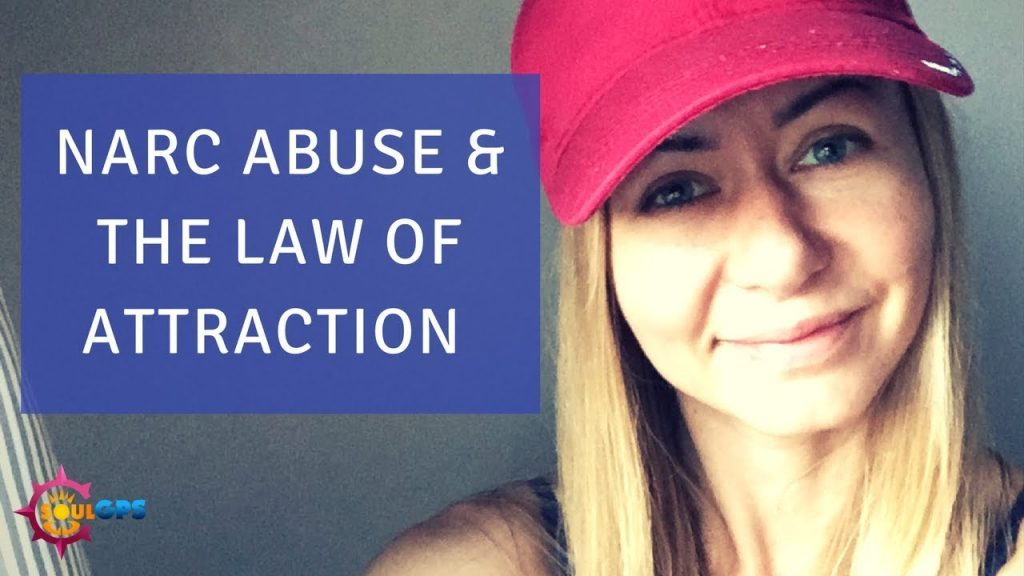 Narcissistic Abuse & the Law of Attraction