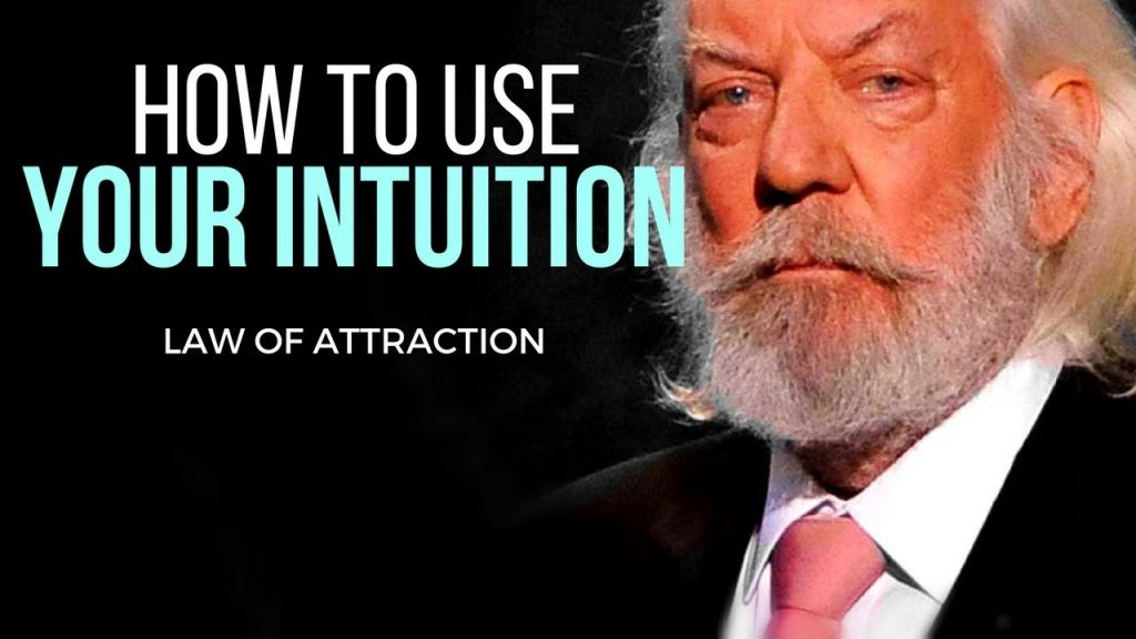 Law of Attraction: How To Use Your Intuition