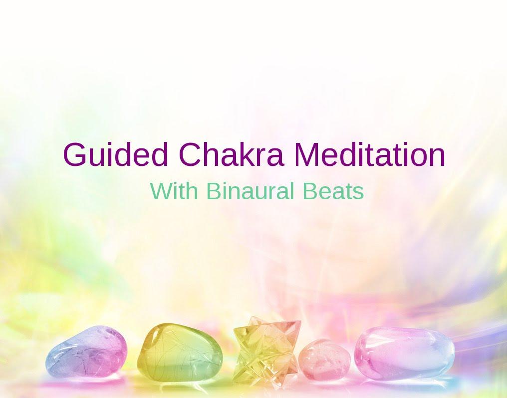 Binaural Beats & Spoken Guided Meditation – Opening The Chakras
