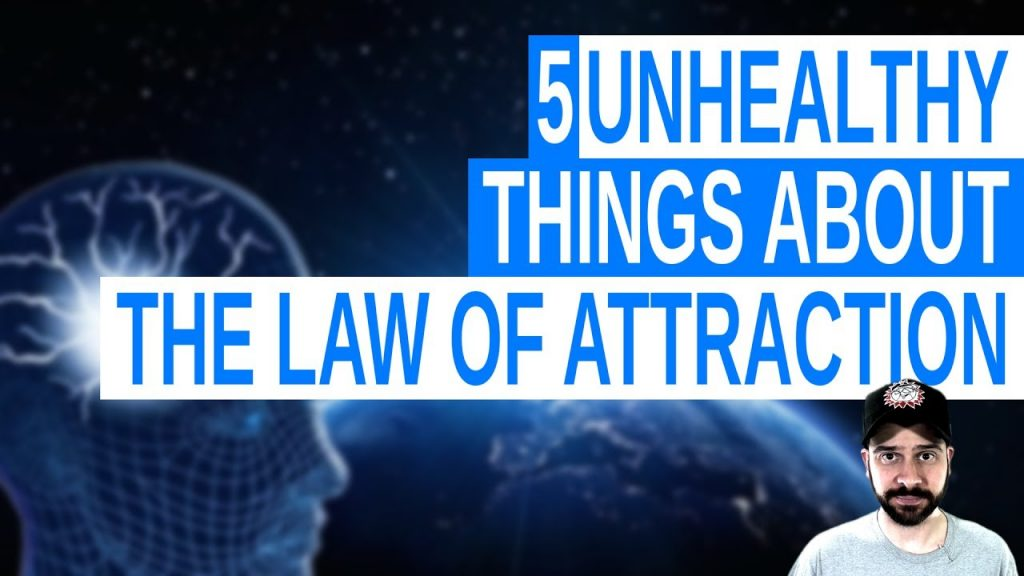 5 Unhealthy Things About the Law of Attraction