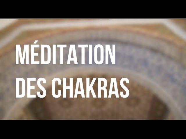 Méditation guidée  sur les chakras