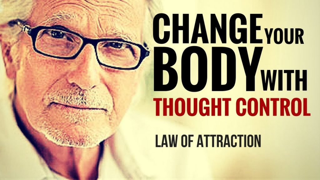 Law Of Attraction: CHANGE your BODY with  THOUGHT CONTROL