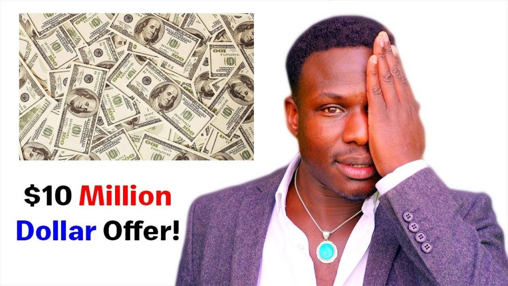 I REFUSED $10 MILLION DOLLARS AND BECAME RICHER *LAW OF ATTRACTION*
