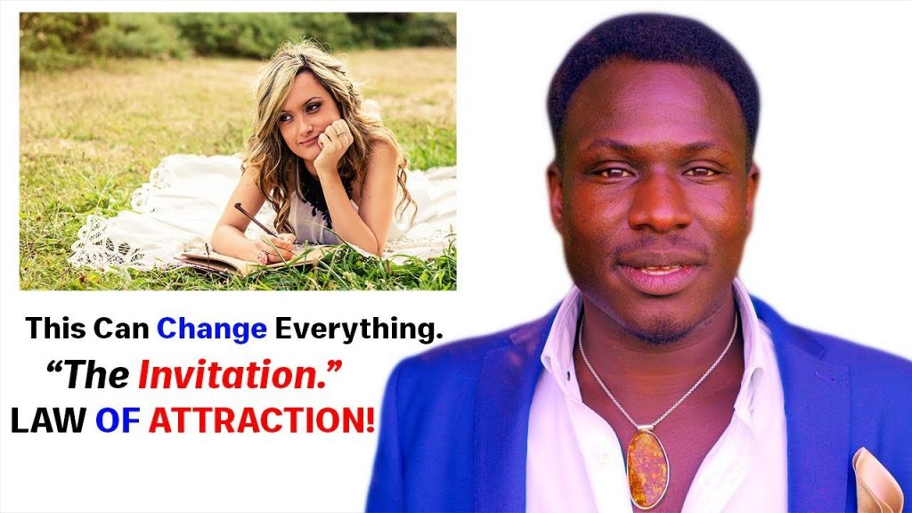 YOU ACCEPTED THEIR INVITATIONS – LAW OF ATTRACTION *POWERFUL STUFF!*