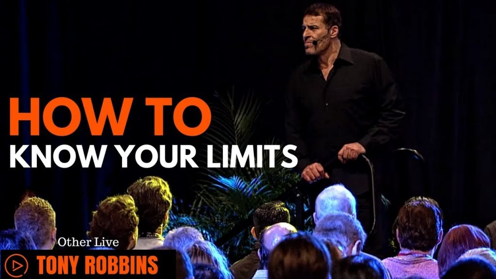Tony Robbins: How to Know Your Limits ( Tony Robbins Law of Attraction )