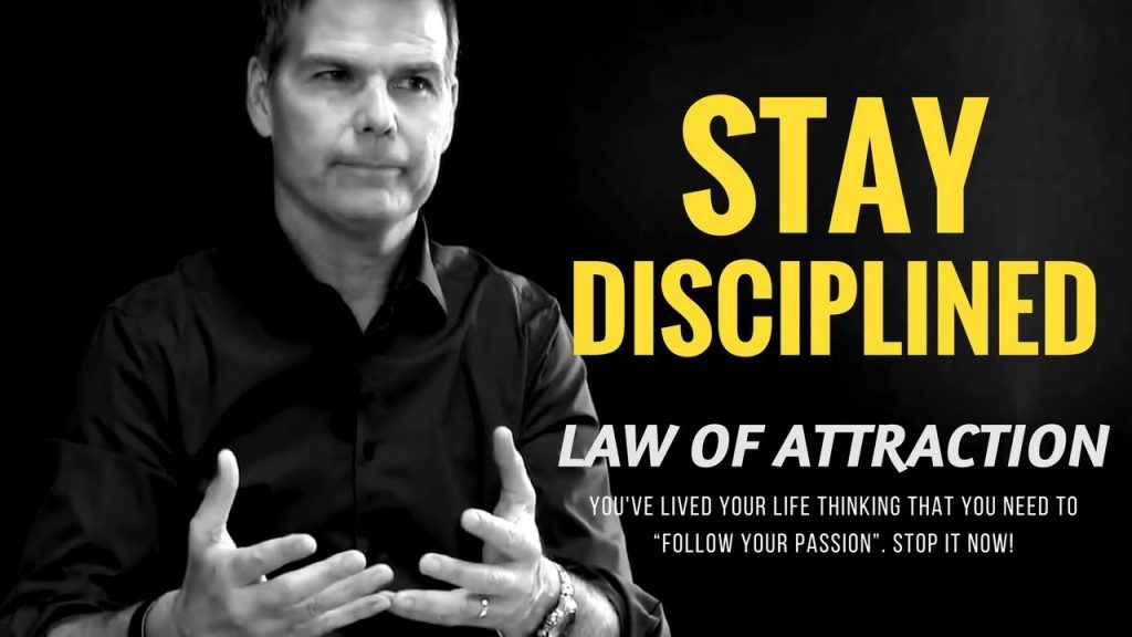 Law of Attraction – STAY DISCIPLINED (Psychology)