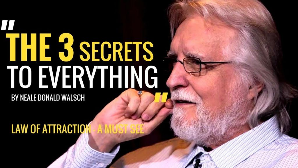 Law of Attraction – What You're Not Being Told | Neale Donald Walsch
