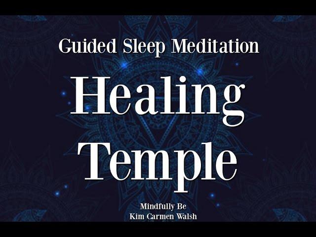 😴 The Healing Temple ~ Guided sleep meditation
