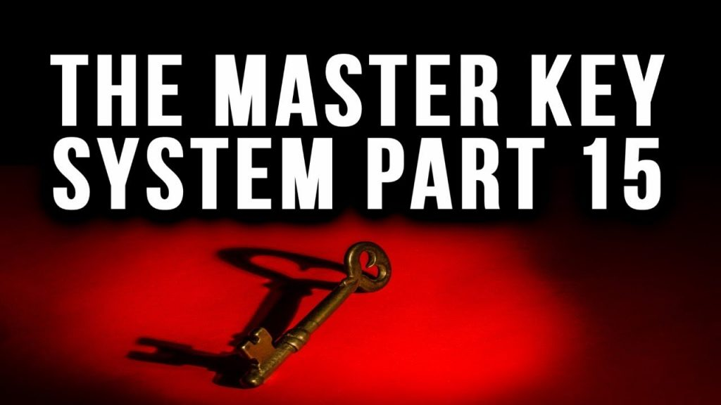 The Master Key System Charles F. Haanel Part 15 (Law of Attraction)