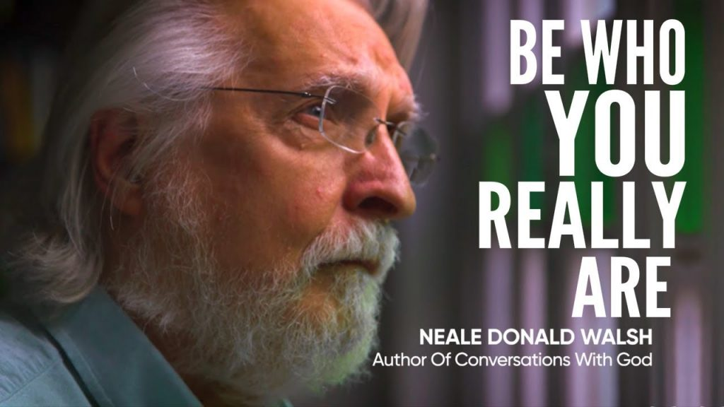 Law of Attraction – Be Who You Really Are | Neale Donald Walsch