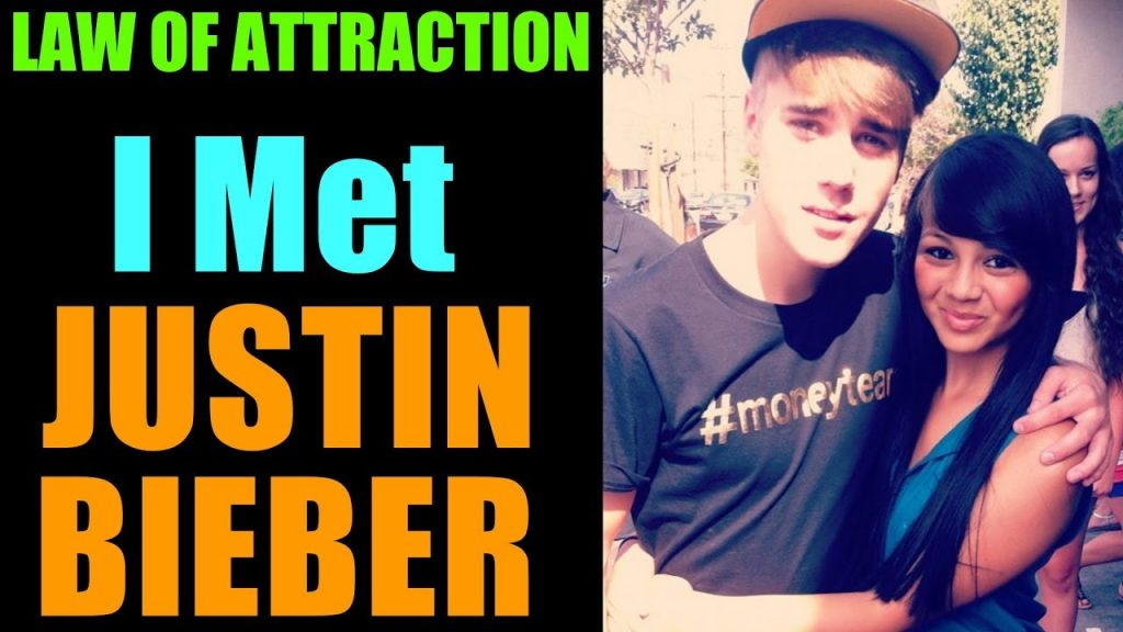 I MET JUSTIN BIEBER USING LAW OF ATTRACTION – Manifestation #52: How to Apply Law of Attraction