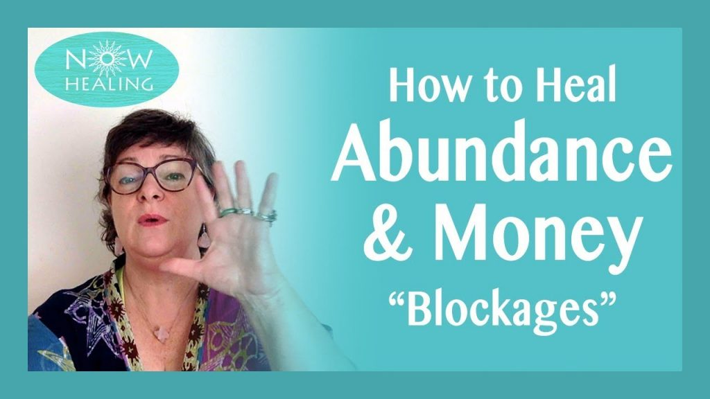 "How to Heal Abundance & Money ""Blockages"" – Free Instant Energy Healing"