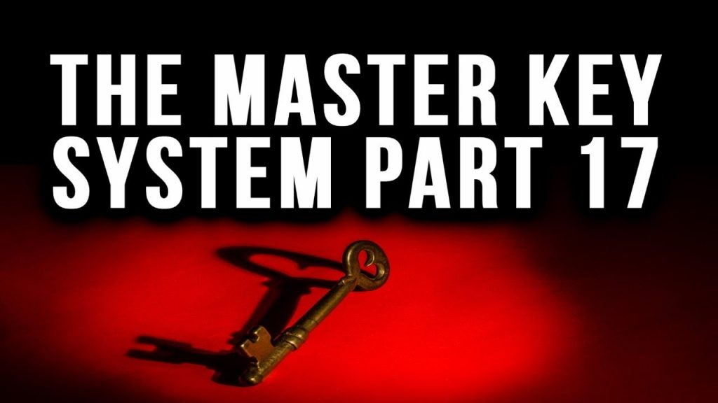 The Master Key System Charles F. Haanel Part 17 (Law of Attraction)