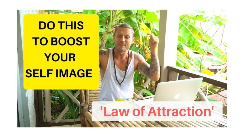 Law of Attraction   Your Self image
