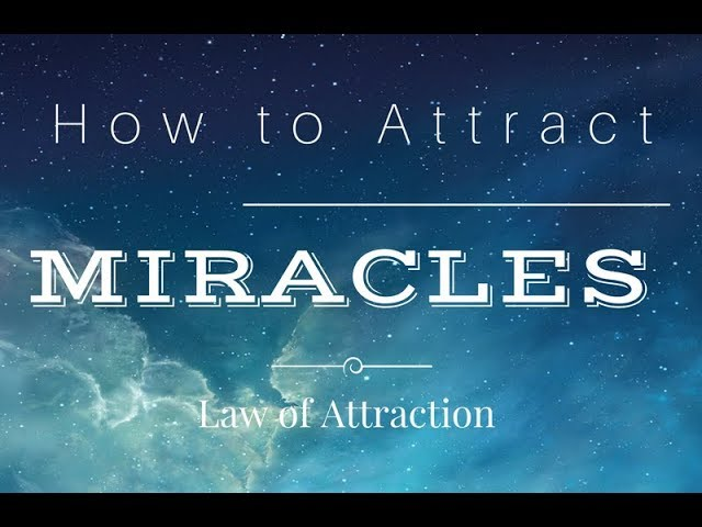 How to ATTRACT Miracles using the law of attraction (FULL AUDIO BOOK)