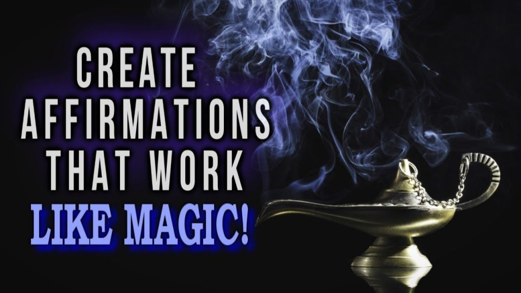 The Secret to CREATING AFFIRMATIONS That WORK LIKE MAGIC! Law of Attraction