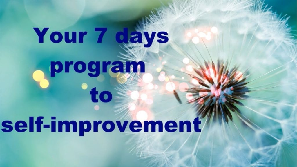 Your 7 days program to self improvement | Health Fitness Beauty