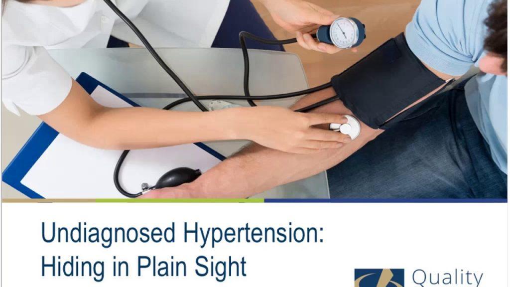 Undiagnosed Hypertension: Hiding in Plain Sight