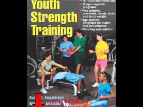 Free Youth Strength Training:Programs for Health, Fitness and Sport (Strength & Power for