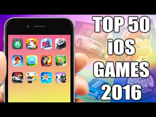 TOP 50 BEST iOS Games 2016