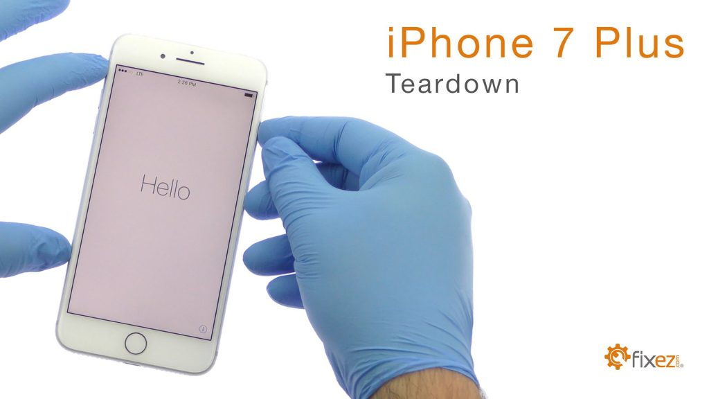 iPhone 7 Plus Teardown and Reassemble Guide – Fixez.com