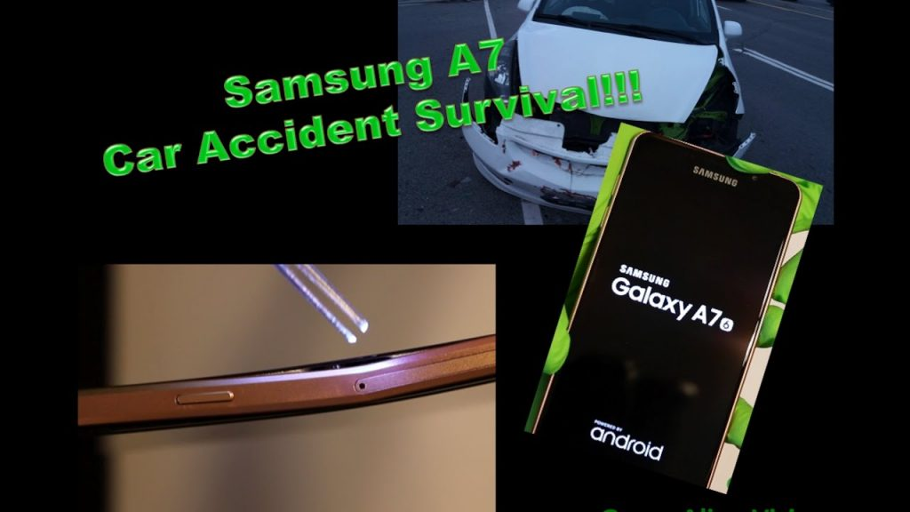 2017 CLICK NOW! Samsung Galaxy A7 CAR ACCIDENT survival no BATTERY EXPLOSION OR CRACK! iPhone 7