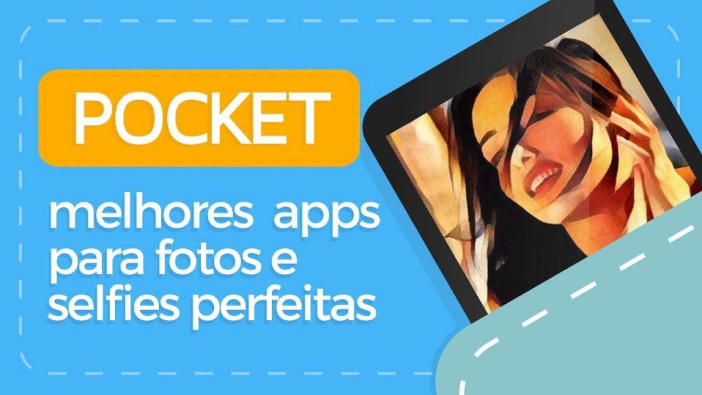 Melhores apps para fotos e selfies perfeitas – POCKET