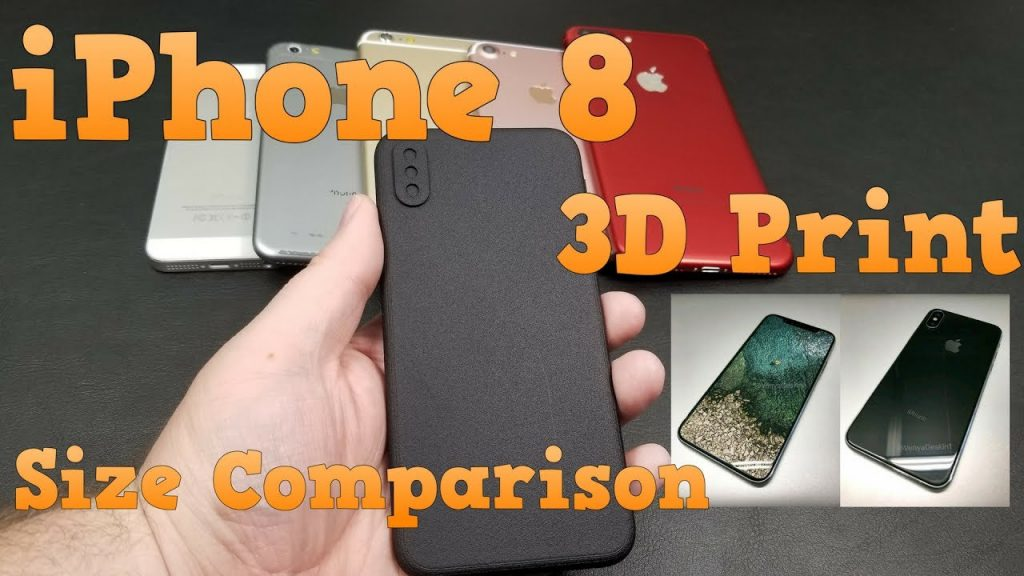 iPhone 8 Size Comparison | 3D Print | Review