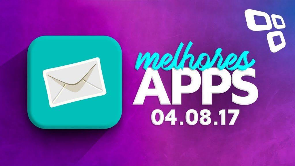 Melhores Apps da Semana para Android e iOS (04/08/2017) – TecMundo