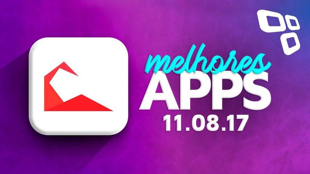 Melhores Apps da Semana para Android e iOS (11/08/2017) – TecMundo