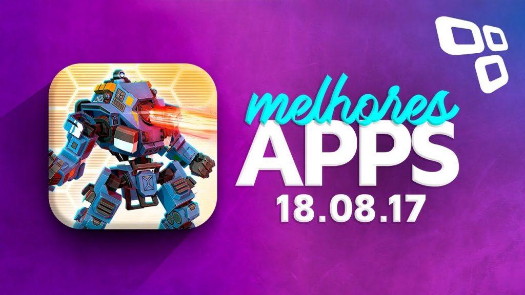 Melhores Apps da Semana para Android e iOS (18/08/2017) – TecMundo