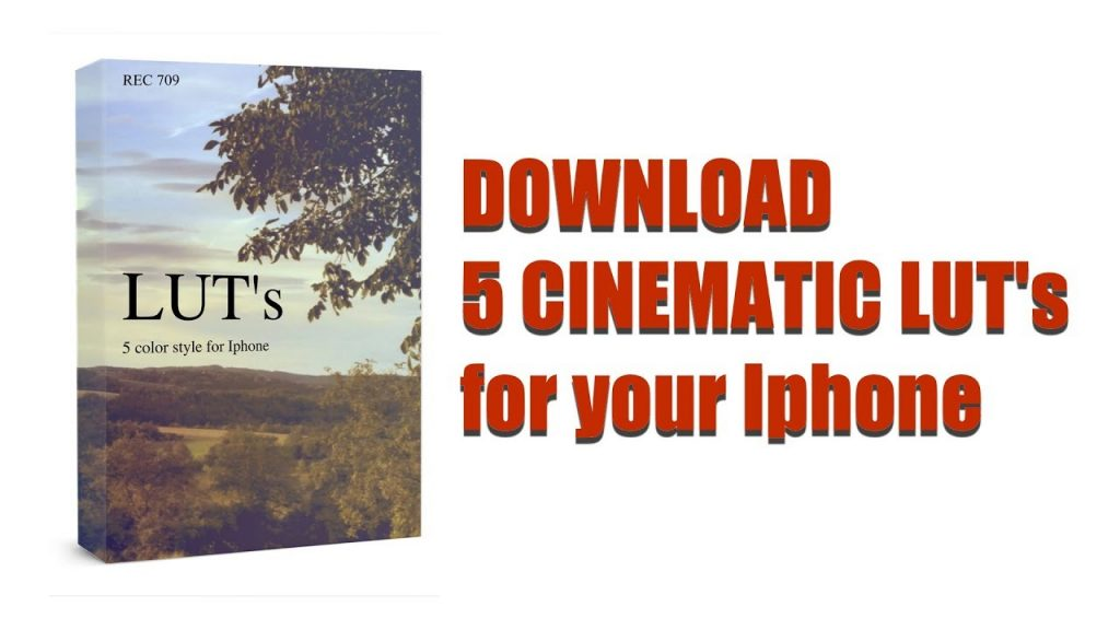 CINEMATIC LUTS for Iphone – DOWNLOAD