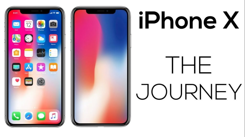 iPhone X : The Journey