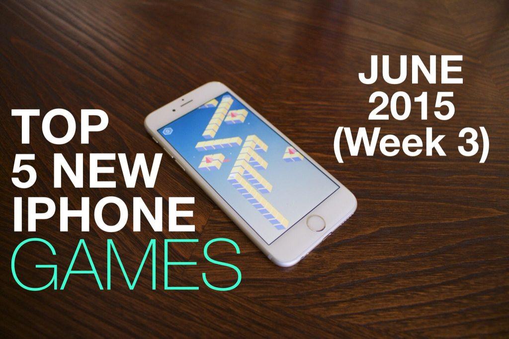 Top 5 New iPhone Games (June 2015 Week 3)