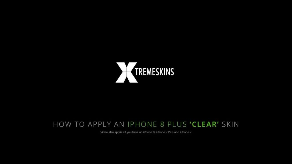 How to apply an iPhone 8 Plus Clear skin | XtremeSkins