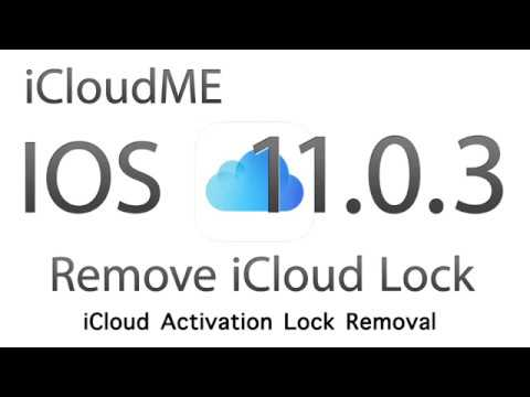 IOS 11.0.3 Unlock And Remove iCloud Activation Lock