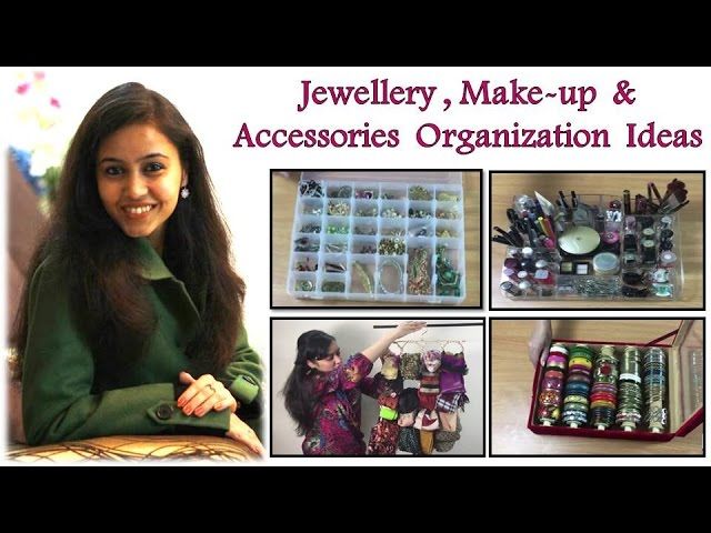 👌 Jewellery,💄 Make-up & Accessories Organization Ideas l Organizing Ideas & Tips