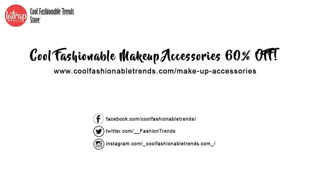 Fashionable Makeup Accessories – coolfashionabletrends.com/make-up-accessories