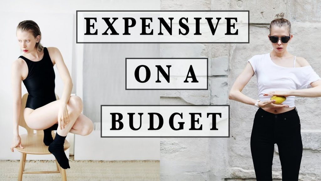 HOW TO LOOK EXPENSIVE ON A BUDGET !