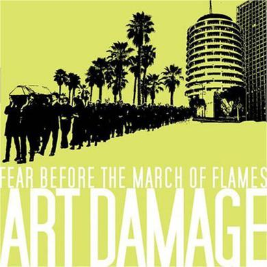Fear Before the March of Flames ART DAMAGE CD