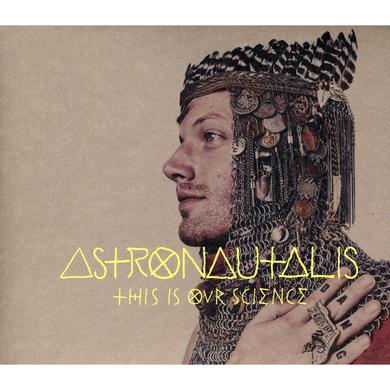 Astronautalis THIS IS OUR SCIENCE CD