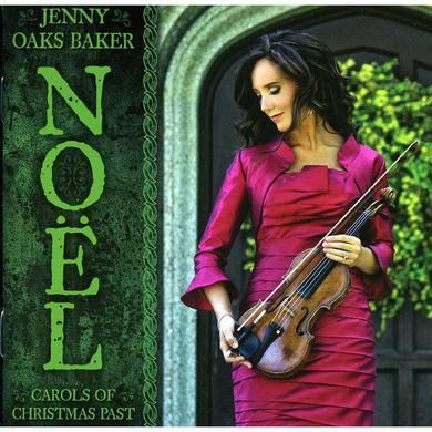 Jenny Oaks Baker  NOEL: CAROLS OF CHRISTMAS PAST CD