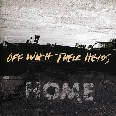 Off With Their Heads HOME CD