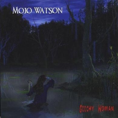 Mojo Watson GEECHY WOMAN CD