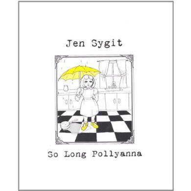 Jen Sygit SO LONG POLLYANNA CD