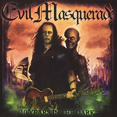 Evil Masquerade 10 YEARS IN THE DARK CD