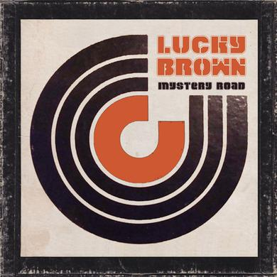 Lucky Brown MYSTERY ROAD Vinyl Record