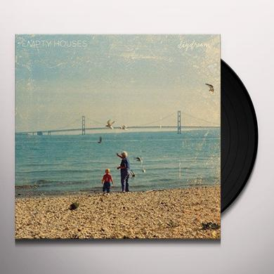 Empty Houses DAYDREAM Vinyl Record